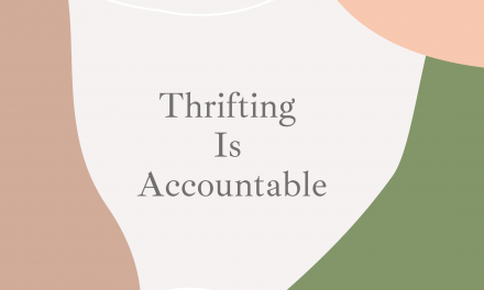 The Role of Thrift in Fashion Activism